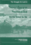 The Struggle for Land in Southern Somalia