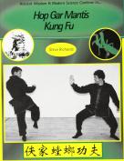 Hop Gar Mantis Kung Fu