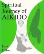 The Spiritual Journey of Aikido