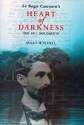Sir Roger Casement's Heart of Darkness