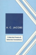 Collected Poems and Selected Translations