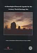 Archaeological Research Agenda for the Avebury World Heritage Site