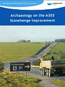 Archaeology on the A303 Stonehenge Improvement