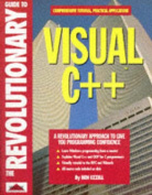 The Revolutionary Guide to Visual C++