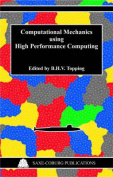 Computational Mechanics Using High Performance Computing