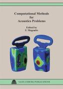 Computational Methods for Acoustics Problems