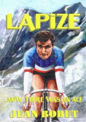 Lapize... Now There Was an Ace