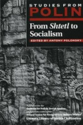 From Shtetl to Socialism