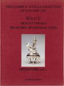 Meiji No Takara =: Treasures of Imperial Japan