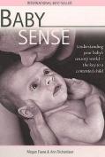 Baby Sense: Understanding Your Baby's Sensory World