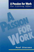A Passion for Work