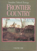 Frontier Country. Volume One