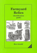 Farmyard Relics Identification Guide