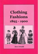 Clothing Fashions: 1895-1900