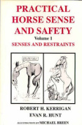 Practical Horse Sense and Safety