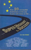 Super Highway to Success