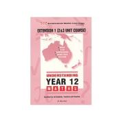 Understanding Maths: Year 12 Extension 1