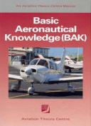 Basic Aeronautical Knowledge for the Student Pilot