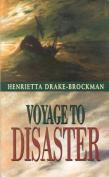Voyage to Disaster