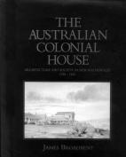 The Australian Colonial House