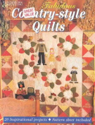 Fabulous Country-Style Quilts