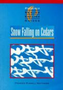 """Snow Falling on Cedars"""