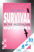 Doug Ainslie's Survival in the Australian Outdoors