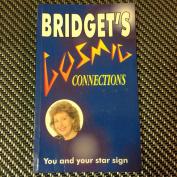 Bridget's Cosmic Connections