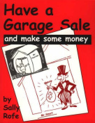 Have a Garage Sale and Make Some Money