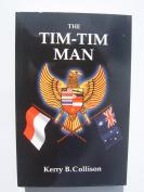 The Tim-Tim Man