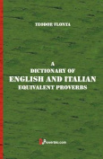 A Dictionary of English and Italian