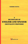A Dictionary of English and Spanish