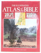 The Illustrated Atlas of the Bible