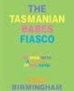 The Tasmanian Babes Fiasco