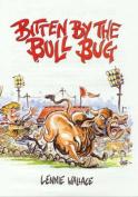Bitten by the Bull Bug