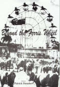 Beyond the Ferris Wheel
