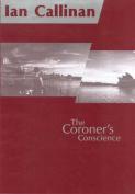 The Coroner's Conscience