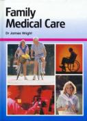 Family Medical Care. Volume 4