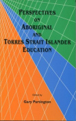 Perspectives on Aboriginal and Torres Strait Islander Education