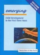 Emerging - Child Development in the First Three Years