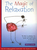 The Magic of Relaxation