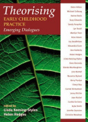 Theorising Early Childhood Practice