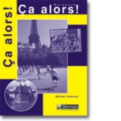 Ca Alors!: Workbook