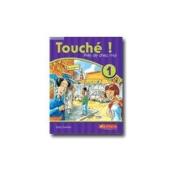 Touche!: 1 Prez De Chez Moi: Coursebook