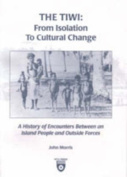 The Tiwi: from Isolation to Cultural Change