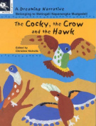 The Cocky, the Crow and the Hawk