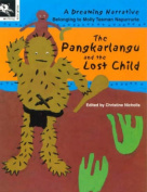 The Pangkarlangu and the Lost Child