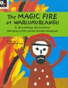 The Magic Fire at Warlukurlangu