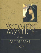Women Mystics of the Medieval Period