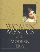 Women Mystics of Modern Times: Fifteenth-Eighteenth Centuries